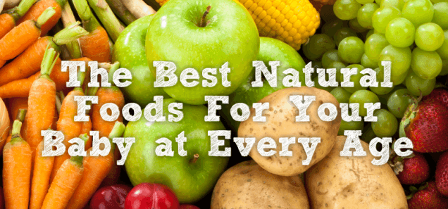 Best Natural Foods By Age